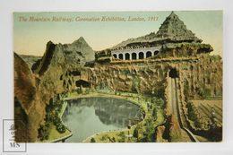 Postcard England - The Mountain Railway, Coronation Exhibition, London 1911 - Valentine & Sons - Animated - Londres