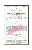 D 315. PIERRE HECHTERMANS - Notaire Honoraire - °Chateau D' ALKEN 1879 /+HASSELT 1954 - Images Religieuses