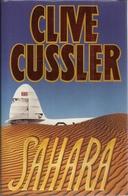 SAHARA - CLIVE CUSSLER ( EEN DIRK PITT AVONTUUR ) - Adventures