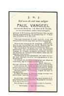 D 321. PAUL VANGEEL - °ST-TRUIDEN 1914 / +bij Scheepsramp Rte WILLEMSTAD (Holland) 1940 - Devotion Images