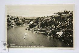 Postcard Portugal - Porto - Serra Do Pilar & Seminario Dos Orphaos - Ed. C. C. De Vasconcellos - Tabacaria Africana - Porto