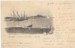 06.  ANTIBES.  LE PORT ET LE FORT REILLE  EN 1914. - Antibes - Vieille Ville
