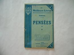 LES MEILLEURS LIVRES PASCAL PENSèES - Altri Classici