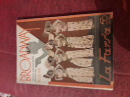 Petit Fascicule Populaire Espagnol Des Annees 40 La Farsa Broadway Mori - Literatuur