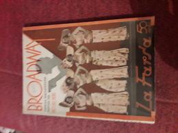 Petit Fascicule Populaire Espagnol Des Annees 40 La Farsa Broadway Mori - Literatura