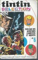 TINTIN SELECTION  N° 6   -  DARGAUD 1970 ( MICHEL VAILLANT / LUC ORIANT / DAN COOPER ) - Tintin