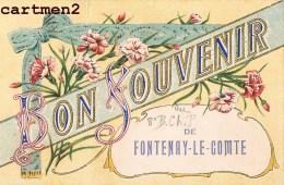 SOUVENIR DE FONTENAY-LE-COMTE ECRITE PAR MILITAIRE 8e BATAILLON CHASSEUR A PIED 11e COMPAGNIE 85 VENDEE - Fontenay Le Comte