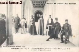 LUCON COLLEGE RICHELIEU HOPITAL MILITAIRE N°46 TIRAILLEURS GOUMIERS SPAHIS MAROCAINS GUERRE SOLDATS 85 VENDEE - Lucon