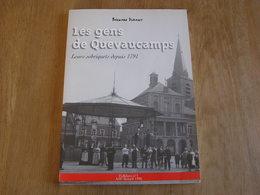LES GENS DE QUEVAUCAMPS Leurs Sobriquets Depuis 1871 Régionalisme Hainaut Lieux Dits Chemin Rue Noms De Famille Surnom - Cultura