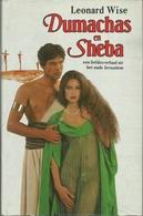 DUMACHAS EN SHEBA EEN LIEFDESVERHAAL UIT HET OUDE JERUZALEM - LEONARD WISE - Books, Magazines, Comics