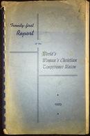 Twenty-First Report Of World's Woman's Christian Temperance Union 1953 Missionary - Biblia, Cristianismo