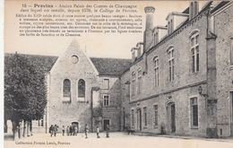 CP , 77 , PROVINS , Ancien Château Des Comtes De Champagne, Depuis 1570, Le Collège De Provins - Provins