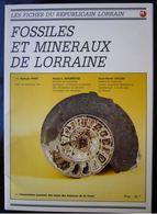 Minéraux Et Fossiles De Lorraine S. Post P.-L Maubeuge J.-H. Cecchi 1982 - Minéraux & Fossiles