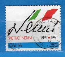Italia ° - 1991 - PIETRO NENNI  Unif.2002.  Vedi Descrizione. - 6. 1946-.. Republik