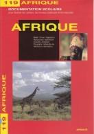 DOCUMENTATION SCOLAIRE EDITIONS ARNAUD N°119 L'AFRIQUE RELIEF CLIMAT VÉGÉTATION INDUSTRIE 16 PAGES - NOTRE SITE Serbon63 - Books, Magazines, Comics