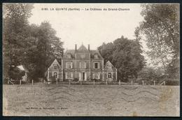 La Quinte - Le Château Du Grand-Chemin - Voir 2 Scans - Frankrijk