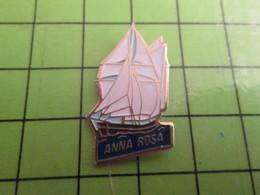 918b Pin's Pins / Beau Et Rare : Thème BATEAUX / BARQUE VOILE VOILIER VIEUX GREEMENT ANNA ROSA - Barcos