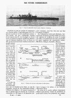 NOS  FUTURS  SUBMERSIBLES  ( STYLE L'AIGRETTE à CHERBOURG )   1907 - Transportation