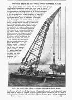 NOUVELLE BIGUE DE 150 TONNES Pour CHANTIER NAVALS  1907 - Sciences & Technique