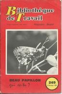 """B.T-Bibliothèque De Travail-N°249-8 Novembre 1953-""""Beau Papillon"""" (Pliure Haut à Droite Au Niveau De La Couverture) - Livres, BD, Revues"""