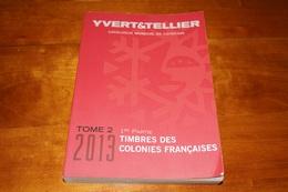 CATALOGUE YVERT COL FSES AVANT INDEPENDANCE 2013 QUASI NEUF - France