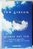 VIENTO DEL SUR. DE IAN GIBSON - Libri, Riviste, Fumetti