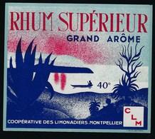 """Ancienne étiquette   Rhum  Supérieur Grand Arôme  """"CLM"""" Montpellier  """"barque"""" - Rhum"""