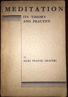 Meditation Its Theory And Practice Hari Prasad Shastri Spritualism - Devociones, Meditaciones