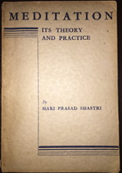 Meditation Its Theory And Practice Hari Prasad Shastri Spritualism - Devotions, Meditations
