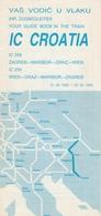 YUGOSLAV RAILWAYS INTER CITY TRAIN CROATIA GUIDE BROCHURE TIMETABLE - Europe