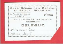 CARTE 1958 DELEGUE AU CONGRES NATIONAL DU PARTI REPUBLICAIN RADICAL ET RADICAL SOCIALISTE POUR ANDRE GEORGET - Organizations