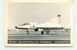 UPE 533 - Sud-Aviation X 212 Durandal - Intercepteur - 1946-....: Ere Moderne