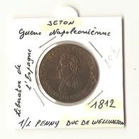 Guerre Napoléonienne -1/2 Penny Duc De WELLINGTON 1812 ( Libération De L'Espagne ) - Royaux/De Noblesse