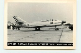 "UPE 543 : Dassault MD-453 ""Mystere"" IVN - 1946-....: Ere Moderne"