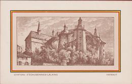 Chateau D' Ecaussinnes - Lalaing Hainaut Henegouwen RARE - Ecaussinnes