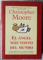 EL ANGEL MAS TONTO DEL MUNDO. POR CHRISTOPHER MOORE - Books, Magazines, Comics