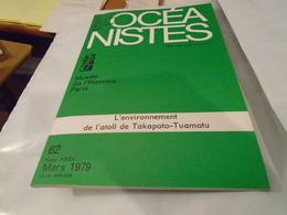 L'ENVIRONNEMENT DE L'ATOLL  DE TAKAPOTO-TUAMOTU  Journal De La Société Des Océanistes  N° 62 TOME XXXV MARS 1979 - Outre-Mer