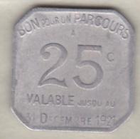 Jeton Tramways. Transport En Commun Région Parisienne  25 Centimes 1921 Sans Poinçon , Paris - Monetary / Of Necessity