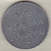Jeton Bon Pour Une Audition. Uniface En Zinc - Monetary / Of Necessity