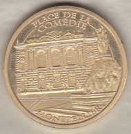 Souvenir Et Patrimoine. Place De La Comédie Montpellier - 34 Hérault - Toeristische