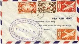 1947- Enveloppe Par Avion T.R.A.P.A.S.  De Papeete Pour NOUMEA  - 1ère Liaison Aérienne - Tahiti