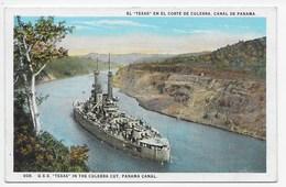 "U.S.S. ""Texas"" In Colebra Cut, Panama Canal - Panama"