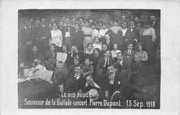 """Carte-Photo Non Située - Groupe De Personnes - """"Le Nid Rouge"""" - Souvenir De LaBallade-Concert Pierre-Dupont 15 Sept 1918 - Cartes Postales"""