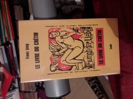 Franz Jung Le Livre Du Cretin  Ed Ludd Tbe - Klassieke Auteurs