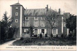 LAIGNES - Maison Familliale De Convalescence Et De Repos Du Dr G. Quenot - Autres Communes