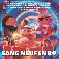 SANG NEUF EN 89 - CD - NEGRESSES VERTES - WAMPAS - MANO NEGRA - SATELLITES - CHIHUAHUA - ENDIMANCHES - ECHO RALEUR - Punk