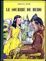 Le Sourire De Heidi - Johanna Spyri - Flammarion ( 1955 ) . - Unclassified