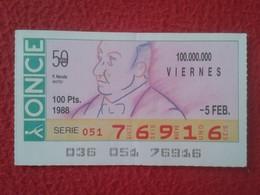 CUPÓN DE LA ONCE SPANISH LOTERY CIEGOS SPAIN LOTERÍA ESPAÑA BLIND 1988 ESCRITOR WRITER PABLO NERUDA CHILE VER FOTO/S Y D - Billetes De Lotería