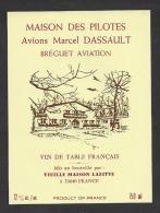 Etiquette De Vin  -  Réserve Maison Des Pilotes - Avions Marcel Dassault - Bréguet Aviation - Airplanes