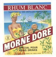 Etiquette De Rhum Blanc  - Morne Doré - SA A. Valois   Le Havre  (76) - Rhum